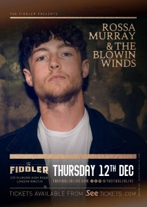 Rossa Murray & The Blowin Winds LIVE at Subterania, London