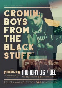 Cronin: Boys From The Black Stuff LIVE at Subterania, London