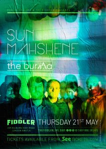 Sun Mahshene + special guests The Burma LIVE at Subterania, London
