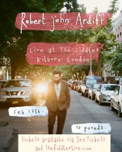 Robert John Ardiff LIVE at Subterania, London