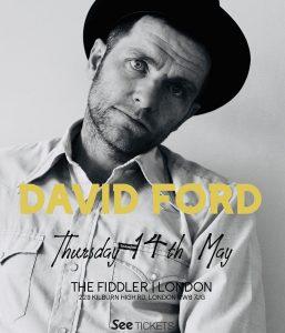 David Ford LIVE at Subterania, London