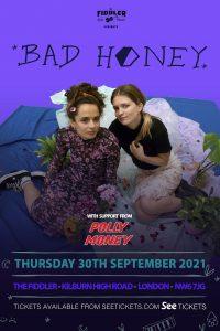 Bad Honey LIVE at Subterania, London