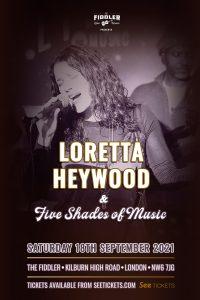 Loretta Heywood & Five Shades of Music LIVE at Subterania, London